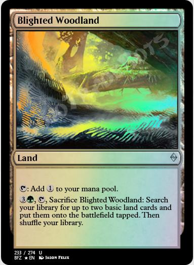 Blighted Woodland FOIL
