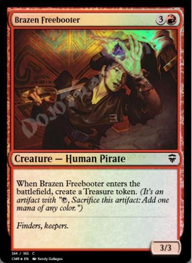Brazen Freebooter FOIL