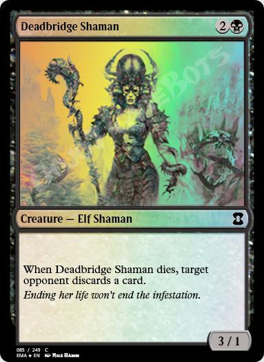 Deadbridge Shaman FOIL