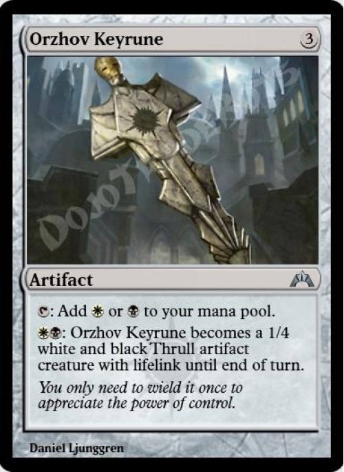 Orzhov Keyrune Orzhov keyrune becomes a 1/4 white and black thrull artifact creature with lifelink until end of turn. orzhov keyrune