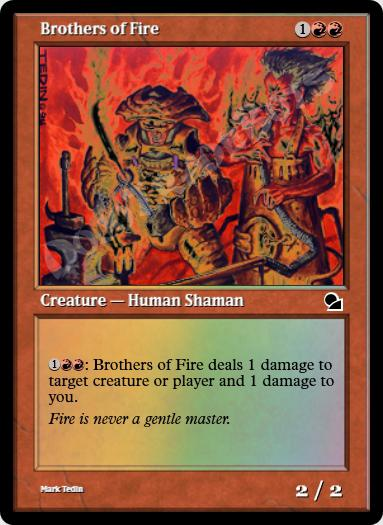 Brothers of Fire FOIL