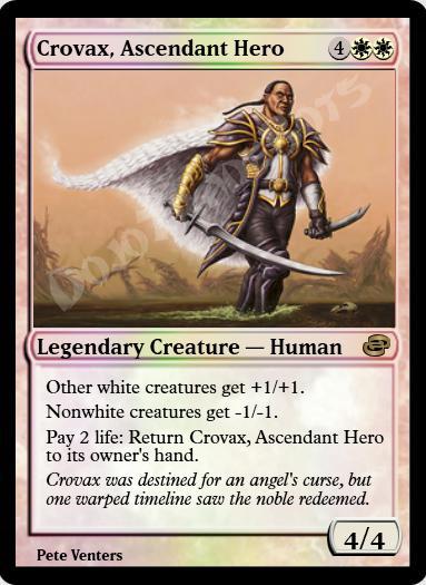 Crovax, Ascendant Hero FOIL