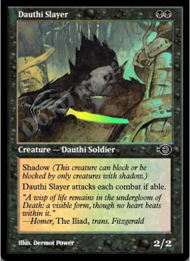 Dauthi Slayer FOIL