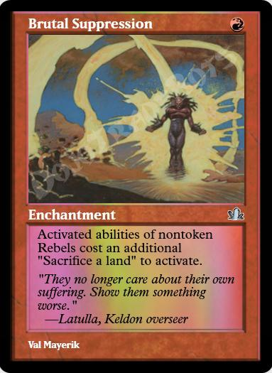 Brutal Suppression FOIL